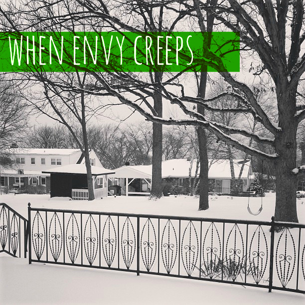 when envy creeps