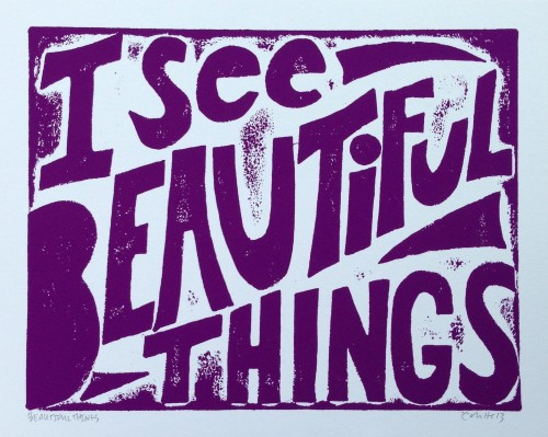 i see beautiful things