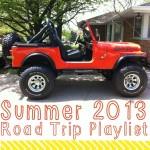 Road Trip Playlist Summer 2013 Edition