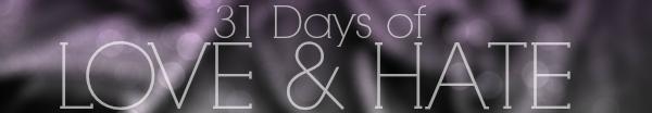 31_days_love_hate_header