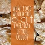 eat everyday