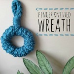 finger knitted wreath