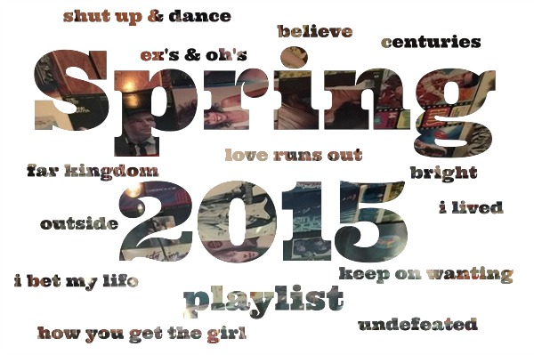 spring 2015 playlist
