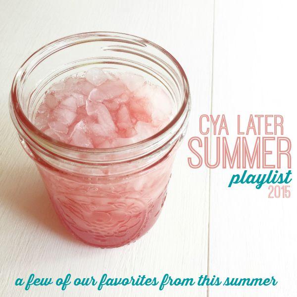 Cya Summer 2015 Playlist